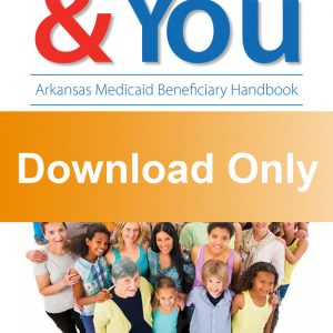 Arkansas Medicaid Beneficiary Handbook English Download